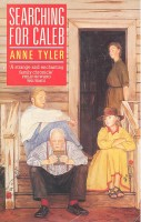 TYLER, ANNE : Searching for Caleb / Pavanne, 1976