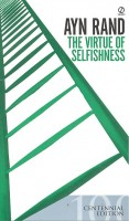 RAND, AYN : The Virtue of Selfishness / Signet, 2007