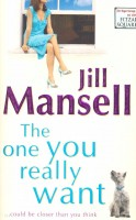 MANSELL, JILL : The One You Really Want / Headline, 2005