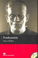 SHELLEY, MARY : Frankenstein (Simplified Readers: Elementary's Level with audio CD) / Macmillan, 2005