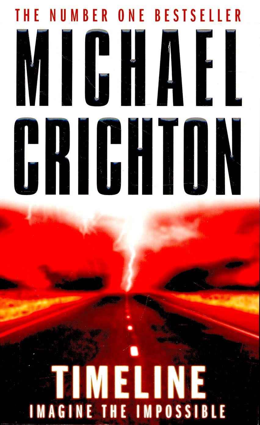 an analysis of timeline a novel by michael crichton