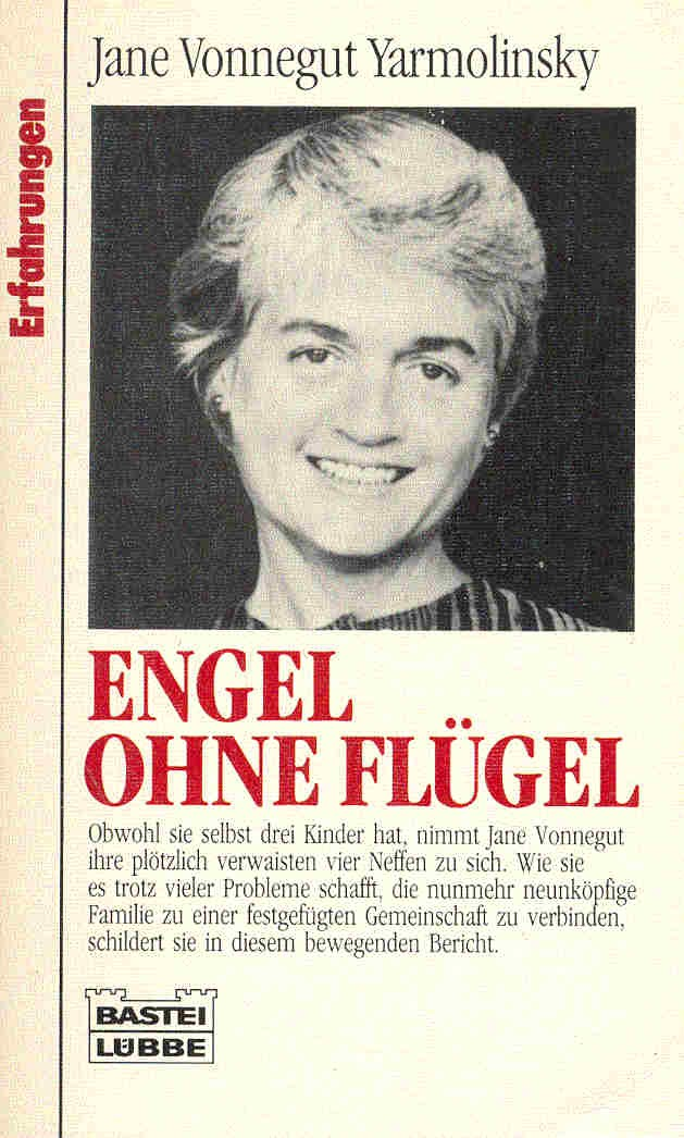 VONNEGUT YARMOLINSKY, JANE : Engel ohne Flügel / Bastei,1991