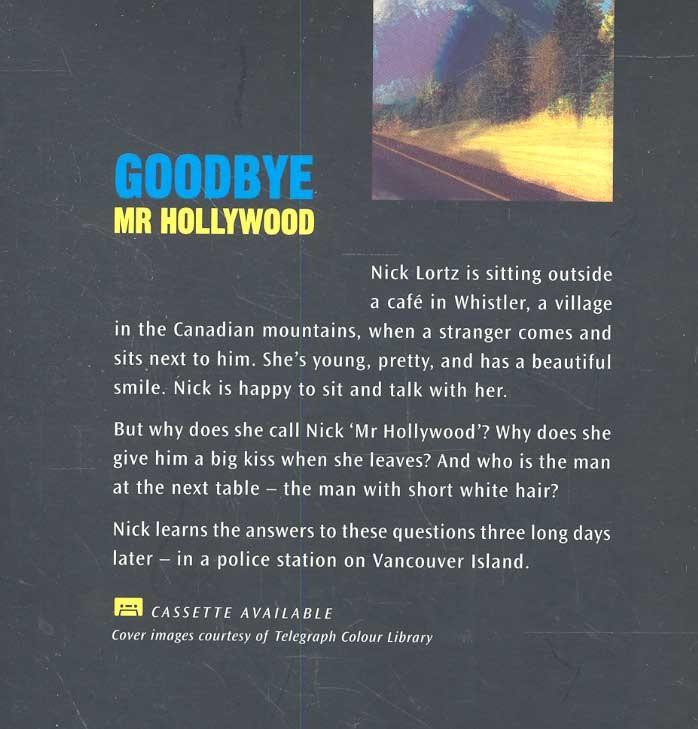 goodbye mr hollywood level 1 oxford bookworms library escott john